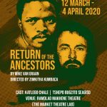 MIKE VAN GRAAN'S RETURN OF THE ANCESTORS COMES TO JOHANNESBURG FOR THE FIRST TIME!!!